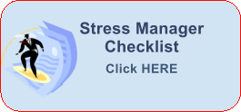 Stress Manager Checklist Click HERE
